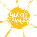 Good vibes lettering with sun