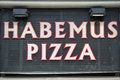 Got pizza sign habemus in rome Stock Photography