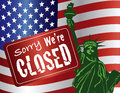 Government shutdown statue of liberty sorry we are closed sign with with usa american flag illustration Stock Images