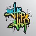 Graffiti word characters print spray can crazy hip hop musical culture drippy font text composition abstract grunge vector Royalty Free Stock Image