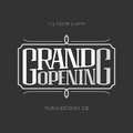 Grand opening vector illustration, background with lettering