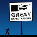 Great expectations having in life and career but sometimes expecting too much Royalty Free Stock Image