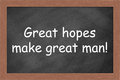 Great hopes make great man Royalty Free Stock Photo