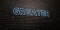 GREATER -Realistic Neon Sign on Brick Wall background - 3D rendered royalty free stock image
