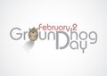 Groundhog day text vector illustration eps Royalty Free Stock Photo