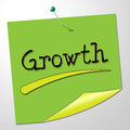 Growth message indicates note expand and improve representing growing correspondence Stock Photography