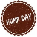 Grunge rubber stamp with the text HUMP DAY written inside the stamp Royalty Free Stock Photo
