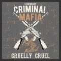 Grunge style vintage logo criminal mafia with automatic guns,