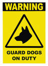 Guard Dogs Patrol On Duty Signage Royalty Free Stock Photo