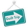 Guilt trip sign a teal and white with the words isolated on a white background Stock Image