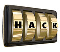 Hack word safe dials violate privacy security classified informa on to illustrate coding or programming to get past safeguards to Stock Image