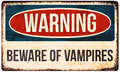 Halloween warning sign. Beware of vampires. Vector illustration, eps10. Royalty Free Stock Photo