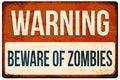 Halloween warning sign. Beware of zombies. Vector illustration, eps10. Royalty Free Stock Photo