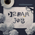 Hand drawn design words DREAM JOB