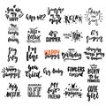 Hand drawn different quotes set of lettering phrases isolated on the white background. Fun brush ink vector illustration