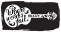 Hand drawn illustration with acoustic guitar and lettering quote Royalty Free Stock Photo