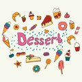 Hand drawn lettering poster with desserts and sweets. Desserts. Vector illustration. Vector concept for dessert menu of the