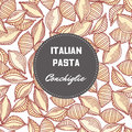 Hand drawn pattern with pasta conchiglie. Background for food package design