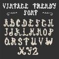 Hand drawn trendy font. Vector vintage alphabet