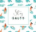 Hand drawn vector cartoon summer time fun poster template with surfer girls and modert typography quote stay salty Royalty Free Stock Photo