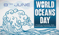 Hand Drawn Wave with Some Precepts for World Oceans Day, Vector Illustration Royalty Free Stock Photo