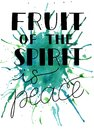 Hand lettering with bible verse The fruit of the spirit is peace on watercolor background