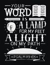 Hand lettering with bible verse Your word is a lamp for my feet, a light on my path on black background. Psalm Royalty Free Stock Photo