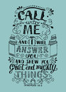 Hand lettering Call to Me and I will answer you.