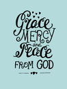 Hand lettering Grace, mercy, and peace from the Lord.