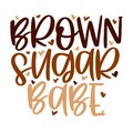 Hand lettering quote Brown sugar babe for African American woman tee shirt. Vector calligraphy illustration with hearts Royalty Free Stock Photo