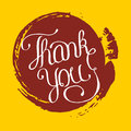 Hand lettering thank you on grunge brush background