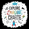Hand lettering words Explore Imagine Create with different objects.