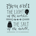 Hand lettering You the light of the world and the salt of the earth.