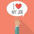 Hand raised with word I love my job on speech bubble Royalty Free Stock Photo