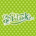Hand sketched Irish celebration design. Vector illustration of Happy Saint Patrick`s Day logotype. Beer festival lettering