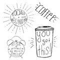 Handdrawn inspirational and motivational quotes set for morning vector typography design black on white you got this coffee today Royalty Free Stock Photo