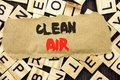 Handwriting Announcement text showing Clean Air. Concept meaning Global Environmental Health For Industry Pollution written on tea Royalty Free Stock Photo