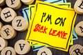 Handwriting Announcement text showing I m am On Sick Leave. Business photo showcasing Vacation Holiday Absent Out Of Office Sickne Royalty Free Stock Photo
