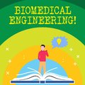 Handwriting text writing Biomedical Engineering. Concept meaning advances knowledge biology medicine improves health Man