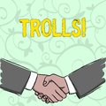 Handwriting text writing Trolls. Concept meaning Online troublemakers posting provocative inflammatory messages