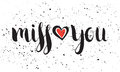 Handwritten calligraphic ink inscription Miss you