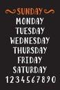 Handwritten grunge lettering days of the week