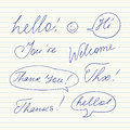 Handwritten short phrases. Hello, Thank You, Welcome, Thanks, Hi, Thx..
