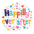 Happily ever after decorative lettering Royalty Free Stock Photo