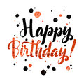 Happy Birhtday Gold Foil calligraphic message. Grunge poster tem Royalty Free Stock Photo