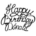 Happy birthday Donald name lettering