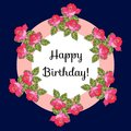 Happy birthday! Greeting card with pink roses. Vector illustration Royalty Free Stock Photo