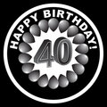 Happy Birthday Icon - Happy 40th Royalty Free Stock Photo