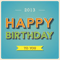 Happy birthday retro poster illustration eps Royalty Free Stock Images