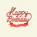 Happy Birthday. Vector card. Hand lettering sign over confetti and red ribbon banner.